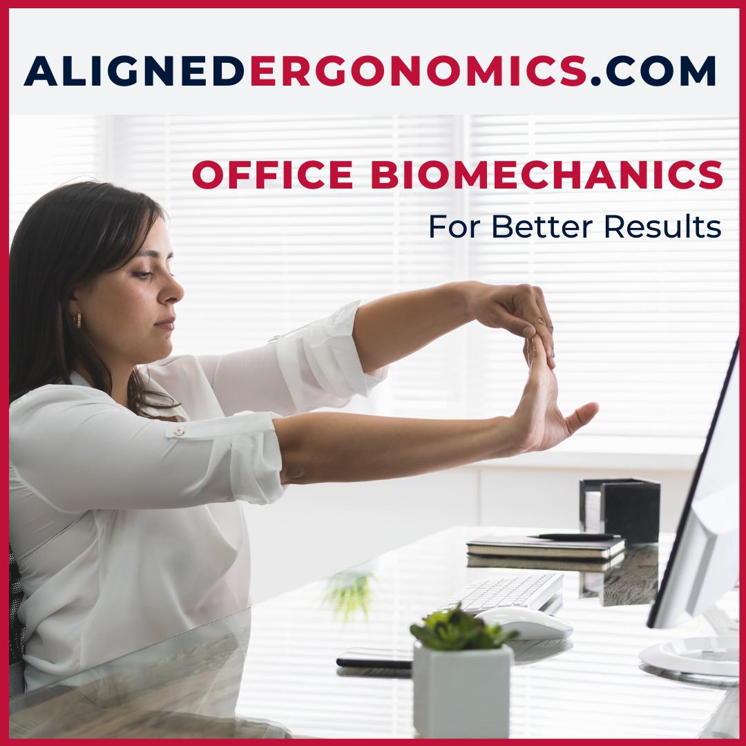 Office Biomechanics